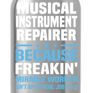 Musical Instrument Repairer - Water Bottle