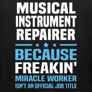 Musical Instrument Repairer - Men's Premium Tank