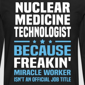 Nuclear Medicine Technologist - Men's Premium Long Sleeve T-Shirt