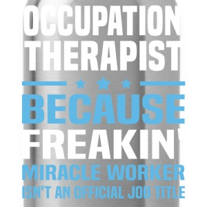 Occupation Therapist - Water Bottle