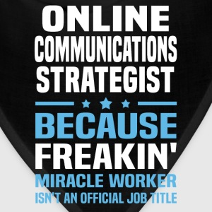 Online Communications Strategist - Bandana