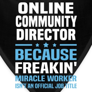 Online Community Director - Bandana