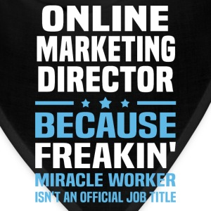 Online Marketing Director - Bandana