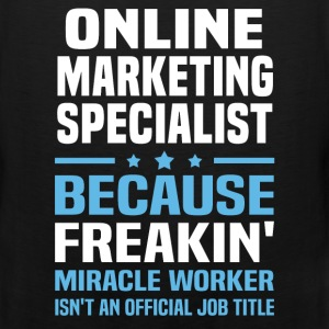 Online Marketing Specialist - Men's Premium Tank