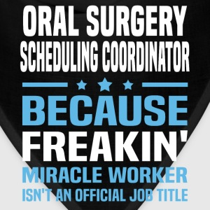 Oral Surgery Scheduling Coordinator - Bandana