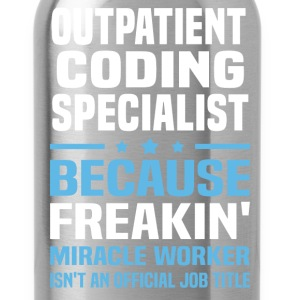 Outpatient Coding Specialist - Water Bottle