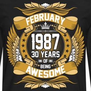 February 1987 30 Years Of Being Awesome T-Shirts - Men's Premium Long Sleeve T-Shirt