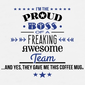 Freaking Awesome Team - Boss Edition Mugs & Drinkware - Men's Premium T-Shirt