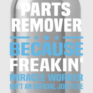 Parts Remover - Water Bottle
