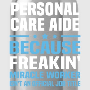 Personal Care Aide - Water Bottle