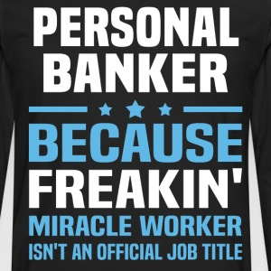 Personal Banker - Men's Premium Long Sleeve T-Shirt