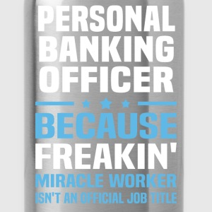 Personal Banking Officer - Water Bottle
