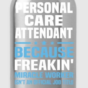 Personal Care Attendant - Water Bottle