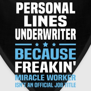 Personal Lines Underwriter - Bandana