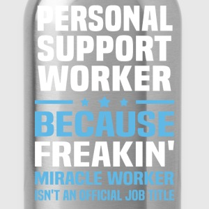 Personal Support Worker - Water Bottle