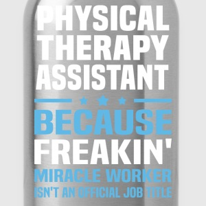 Physical Therapy Assistant - Water Bottle