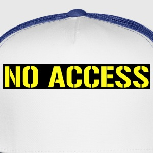 No access - Trucker Cap
