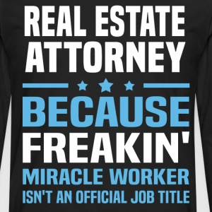 Real Estate Attorney - Men's Premium Long Sleeve T-Shirt