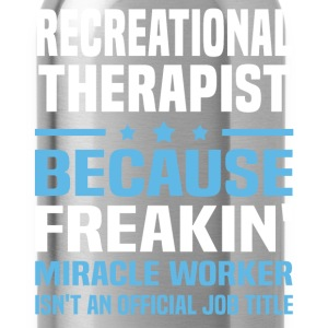 Recreational Therapist - Water Bottle