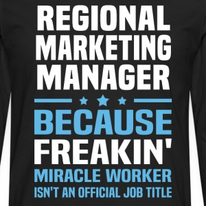 Regional Marketing Manager - Men's Premium Long Sleeve T-Shirt