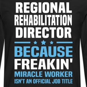 Regional Rehabilitation Director - Men's Premium Long Sleeve T-Shirt