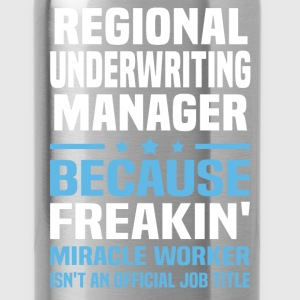 Regional Underwriting Manager - Water Bottle