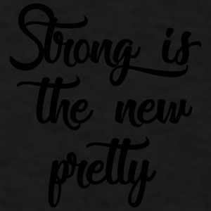 strong is the new pretty Mugs & Drinkware - Men's T-Shirt