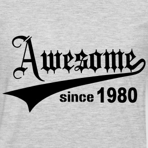Awesome Since 1980 T-Shirts - Men's Premium Long Sleeve T-Shirt