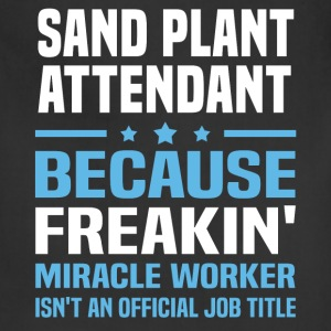 Sand Plant Attendant - Adjustable Apron