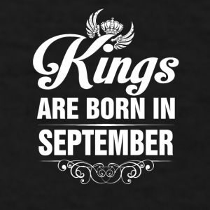 Kings Are Born In September Tshirt Mugs & Drinkware - Men's T-Shirt