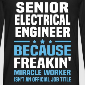 Senior Electrical Engineer - Men's Premium Long Sleeve T-Shirt