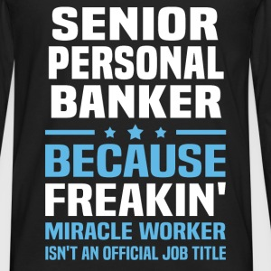 Senior Personal Banker - Men's Premium Long Sleeve T-Shirt