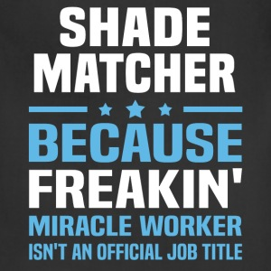 Shade Matcher T-Shirts - Adjustable Apron