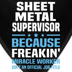 Sheet Metal Supervisor T-Shirts - Bandana