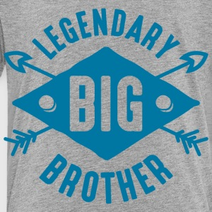 Legendary Big Brother Kids' Shirts - Toddler Premium T-Shirt
