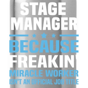 Stage Manager T-Shirts - Water Bottle