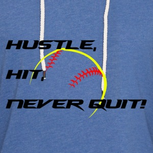 Never Quit  T-Shirts - Unisex Lightweight Terry Hoodie