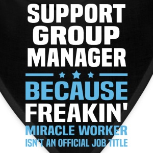 Support Group Manager T-Shirts - Bandana