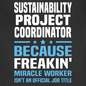 Sustainability Project Coordinator T-Shirts - Adjustable Apron