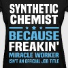 Synthetic Chemist T-Shirts - Women's T-Shirt