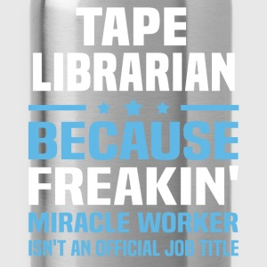 Tape Librarian T-Shirts - Water Bottle