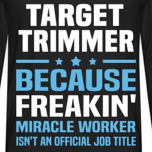 Target Trimmer T-Shirts - Men's Premium Long Sleeve T-Shirt