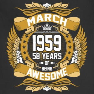 March 1959 58 Years Of Being Awesome T-Shirts - Adjustable Apron