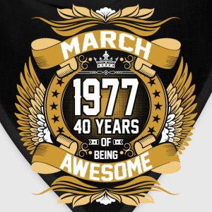 March 1977 40 Years Of Being Awesome T-Shirts - Bandana