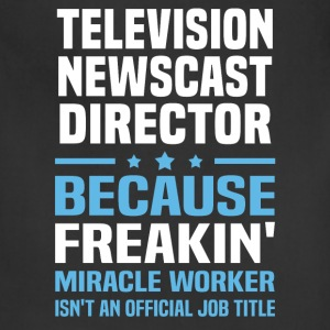 Television Newscast Director T-Shirts - Adjustable Apron