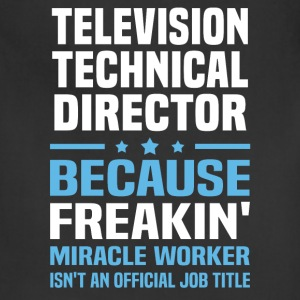 Television Technical Director T-Shirts - Adjustable Apron