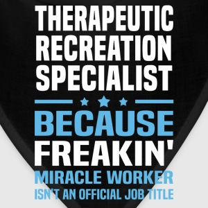 Therapeutic Recreation Specialist T-Shirts - Bandana
