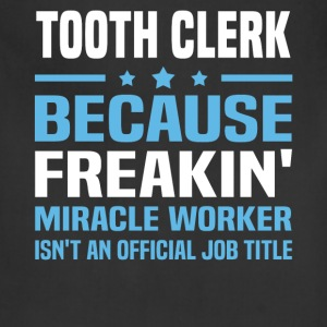 Tooth Clerk T-Shirts - Adjustable Apron