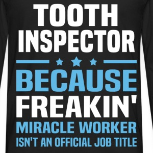 Tooth Inspector T-Shirts - Men's Premium Long Sleeve T-Shirt