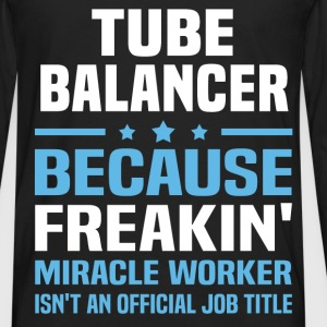 Tube Balancer T-Shirts - Men's Premium Long Sleeve T-Shirt